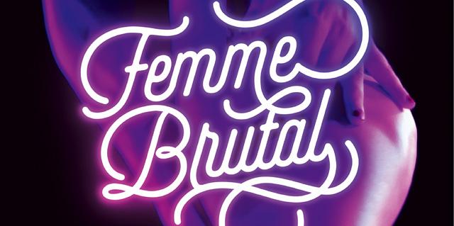 FEMME BRUTAL – on tour